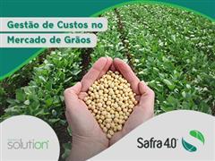 Gestão de custos no mercado de grãos - SAFRA 4.0 - 0