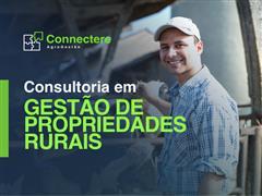 Consultoria em Gestão de Propriedades Rurais - Connectere - 1