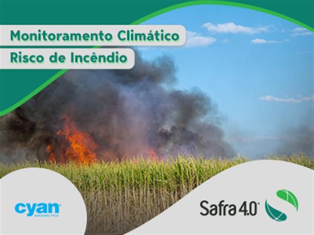 Monitoramento Climático - Risco de Incêndio - Safra 4.0