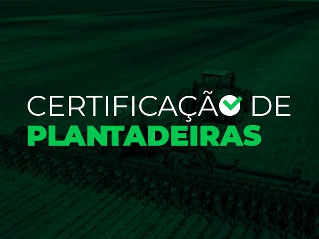 Certificação de Plantadeira- Geração Agro