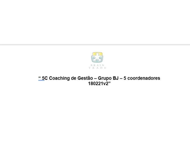 5C Coaching de Gestão Grupo - BRAIN TRADE