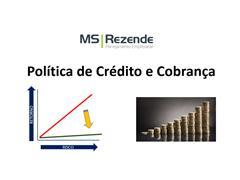 Política De Crédito E Cobrança - MS REZENDE