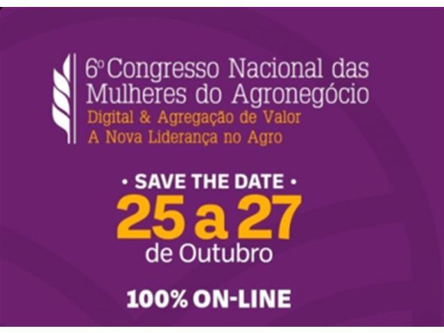 6º Congresso Nacional das Mulheres do Agronegócio (25 a 27/10)