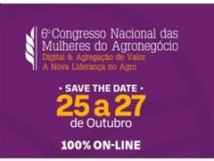 6º Congresso Nacional das Mulheres do Agronegócio (25 a 27/10) - 0