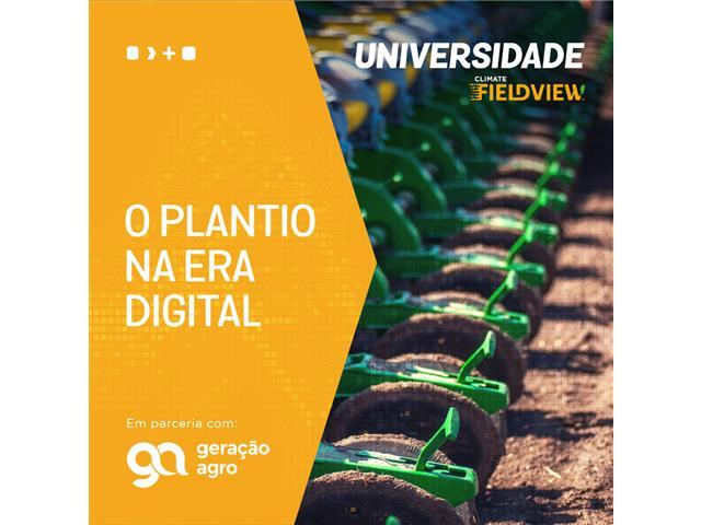 Plantio na Era Digital - Universidade FieldView / Geração Agro